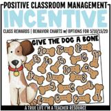 Class Incentive | Class Reward | Behavior Chart - Give the Dog a Bone