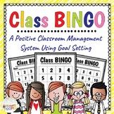 Class Bingo: A Positive Classroom Managament System Using