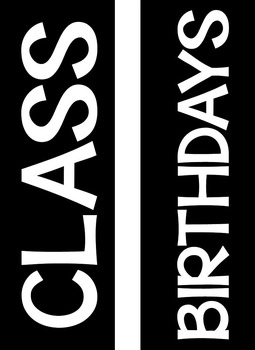 Class Birthday Chart *Black and Neon Theme* EDITABLE