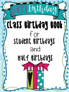 Class Birthday or Half Birthday Book