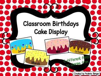 Class Birthdays Cake Display (Printables for start of the year)