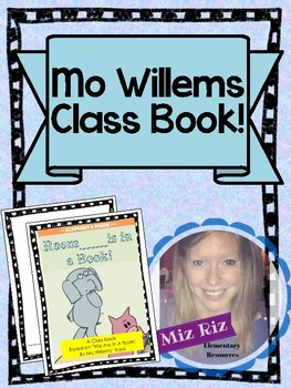 """Mo Willems Class Book!  """"We Are In A Book!"""""""