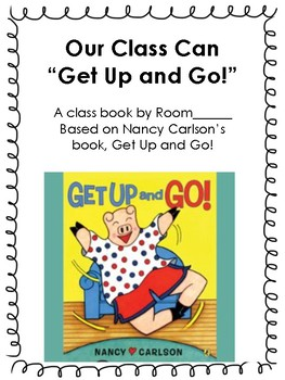 """Class Book Based on Nancy Carlson's """"Get Up and Go!"""""""