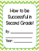 Class Book: How to be Successful in Kinder-Third Grade {FREEBIE!}
