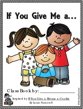 Class Books: If You Give a Mouse a Cookie Class Book Repro