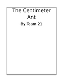 Class Book Project for Measurement - The Centimeter Ant