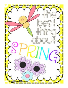 """Class Book  """"The Best Thing About Spring""""- Cover & Writing Page"""