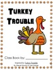 Class Book: Turkey Trouble  *FREE