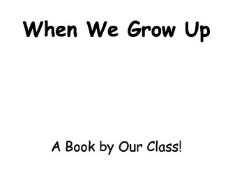 Class Book - When I Grow Up Template