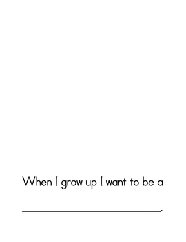 """Class Book - """"When I grow up I want to be..."""""""