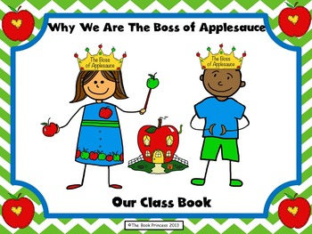 Class Book: Why We Are The Boss of Applesauce
