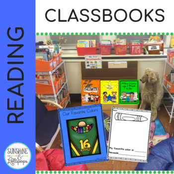 Class Books Galore: Writing & Reading Response Frames for K-1