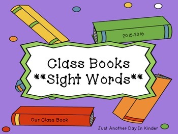 Class Books Using Sight Words
