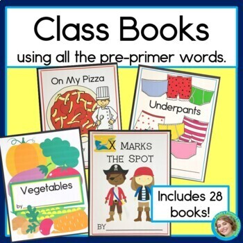 Class Books for Every Letter of the Alphabet, Using Every PP Sight Word