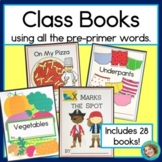 Class Books for Every Letter of the Alphabet, Using Every
