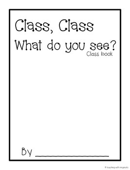 Class, Class What Do You See? Class Book