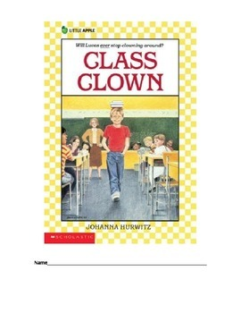 Class Clown by Hurwitz Comprehension Packet