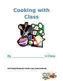 Class Cookbook & Cooking Activities