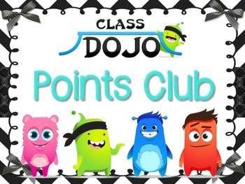 Class DOJO Points Club Poster