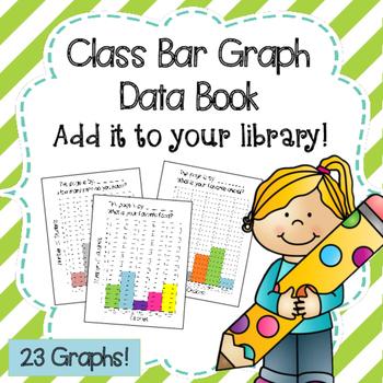 Class Data Book with 23 Bar Graphs!