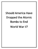 Class Debate: Should America Have Dropped the Atomic Bombs