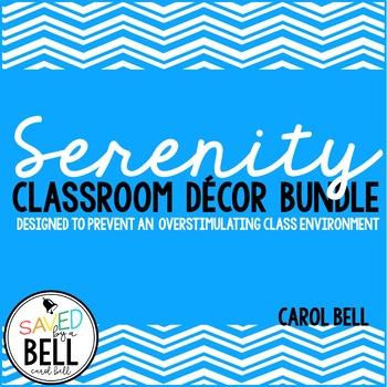 Class Decor Bundle (Serenity Series)