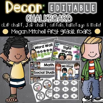 Class Decor: Chalkboard...Editable
