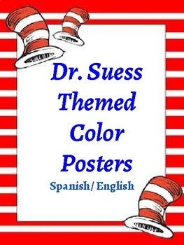 Class Decor- Dr. Suess Themed Color Posters