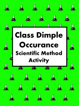 Class Dimple Occurrence Scientific Method Activity