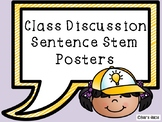 Class Discussion Sentence Stem Posters
