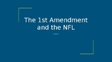 Class Discussion: The 1st Amendment and the NFL