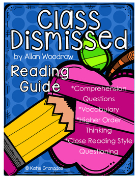 Class Dismissed Novel Study/Reading Guide