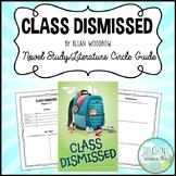 Class Dismissed by Allan Woodrow Novel Study/Literature Ci
