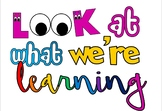 Classroom 'Look at what we're learning' lettering display