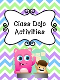 Class Dojo Activities Writing & Colouring *FREEBIE*