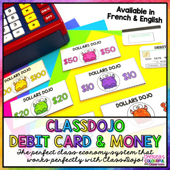 Class Dojo Debit Card and Money - Reward System (FRENCH and ENGLISH)