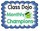 Class Dojo Monthly and Weekly Sign
