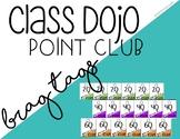 Class Dojo  - Point Club Brag Tags