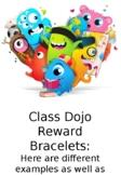Class Dojo Reward Bracelets