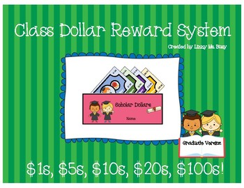 Class Dollars and Wallet- Graduate Version