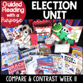 Election Unit Guided Reading with a Purpose Compare and Contrast