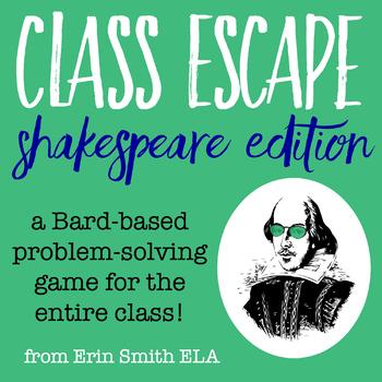 Class Escape Shakespeare Edition
