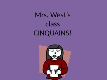 Class Examples of Cinquains  --- Poetry Unit