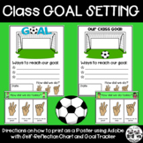 Class GOAL SETTING Poster with Self-Reflection Chart