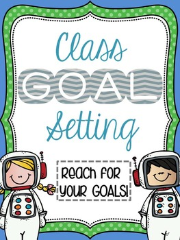 Class Goal Setting - Growth Mindset