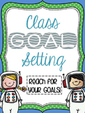 Goal Setting / Growth Mindset Template & Lesson