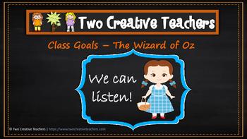 Class Goals Wizard of Oz Theme