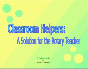 Class Helpers Sign for French, Spanish or other rotary teachers