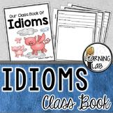 Class IDIOMS Book - Figurative Language