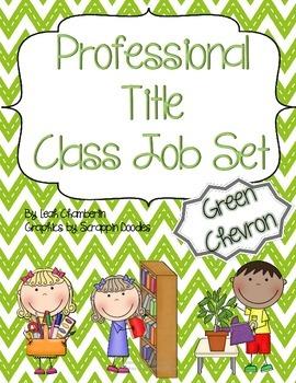 Class Job Set with Professional Titles {Green Chevron}